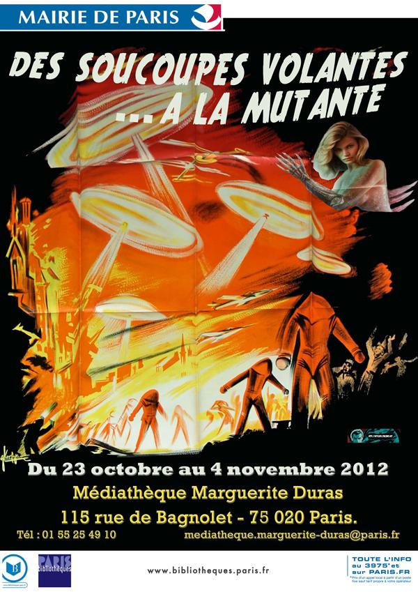 2012_EXPOSITION_DES_SOUCOUPES_VOLANTES_A_LA_MUTANTE